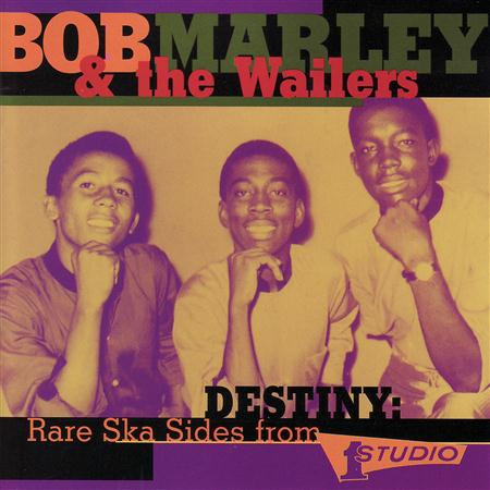 Bob Marley & The Wailers - Destiny - Rare Ska Sides From - Zortam Music