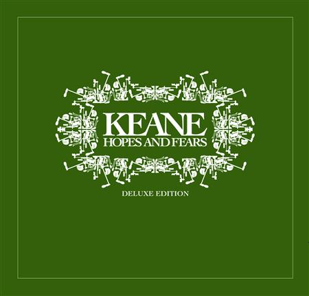 Keane - Hopes & Fears [Deluxe Edition] [Disc 1] - Zortam Music