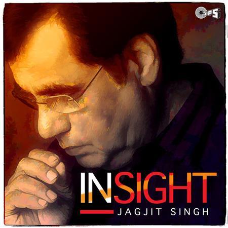 Jagjit Singh - Insight -- www.hotmentos.com - Zortam Music