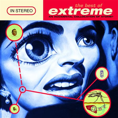 Extreme - The Best Of Extreme An Accidental Collication Of Atoms - Zortam Music