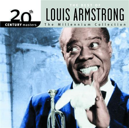 Louis Armstrong - 20th Century Masters The Millennium Collection - The Best Of Louis Armstrong - Zortam Music