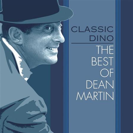 DEAN MARTIN - Classic Dino The Best Of Dean Martin - Zortam Music