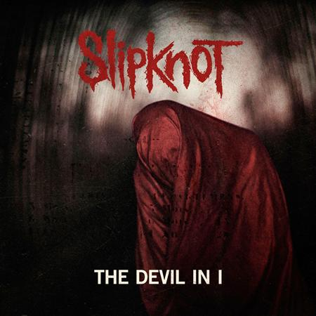 Slipknot - The Devil In I - Zortam Music