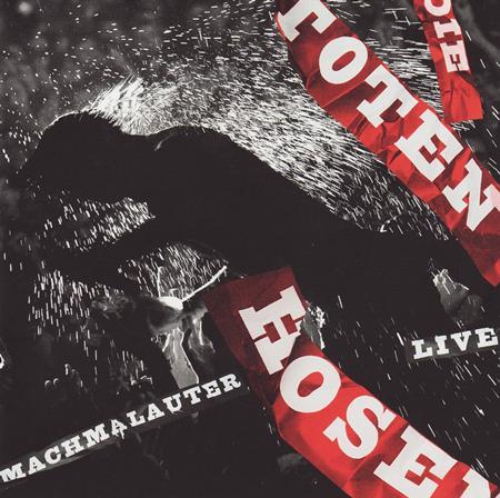 Die Toten Hosen - Machmalauter Live [disc 2] - Zortam Music