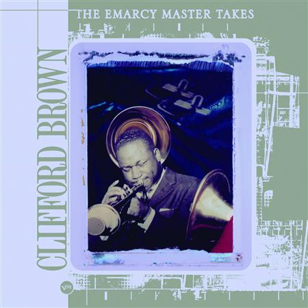 Clifford Brown - The Emarcy Master Takes - Zortam Music