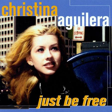 Christina Aguilera - Just Be Free (CDM) - Zortam Music