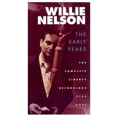 Willie Nelson - The Early Years: The Complete Liberty Recordings - Zortam Music