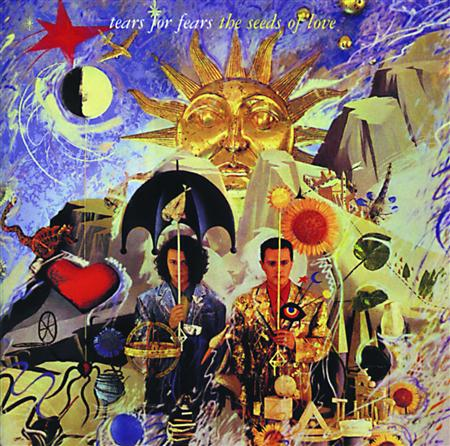 Tears For Fears - The Seeds Of Love (Remastered - Zortam Music