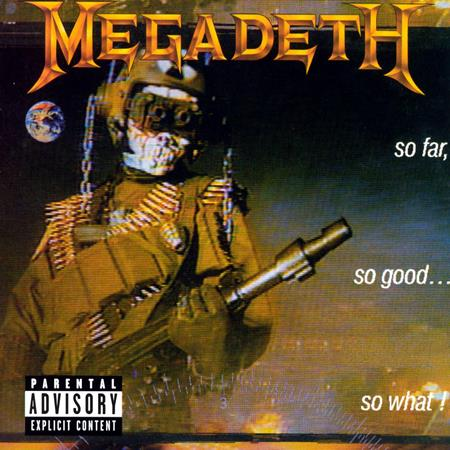 Megadeth - So Far,so Good... So What - Zortam Music