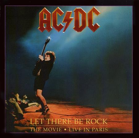 AC-DC - Let There Be Rock - The Movie - Live In Paris (Part Two) - Zortam Music