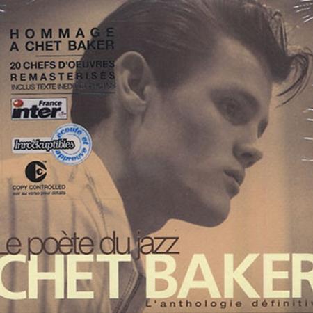Chet Baker - Le Poã¨te Du Jazz L