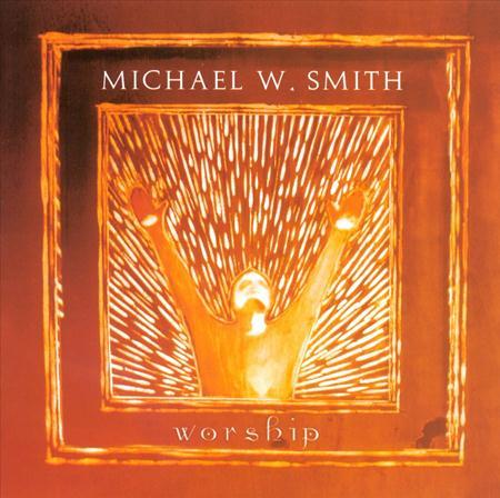 Michael W. Smith - Worship DVD - Zortam Music