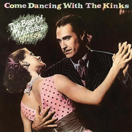 Kinks - Come Dancing with The Kinks - Zortam Music