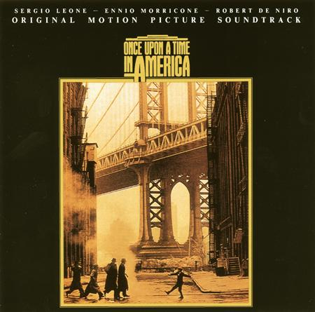 Ennio Morricone - Once Upon A Time In America Original Motion Picture Soundtrack - Zortam Music