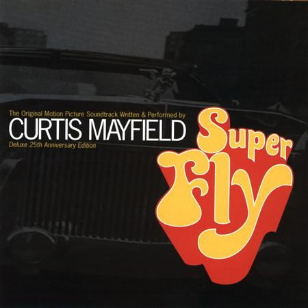 Curtis Mayfield - Superfly [Deluxe 25th Annivers - Zortam Music