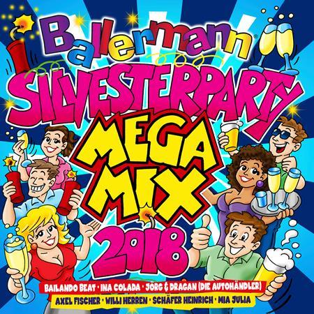 Various Artists - Ballermann Silvesterparty Megamix 2018 - Zortam Music