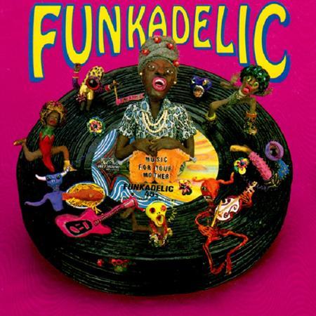 Funkadelic - Music For Your Mother Funkadelic 45s [disc 2] - Zortam Music