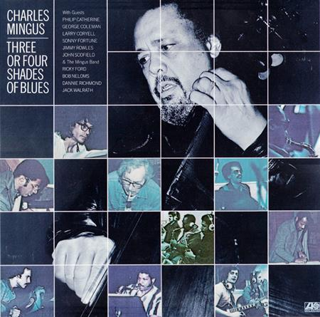 Charles Mingus - Three Or Four Shades Of Blues - Zortam Music