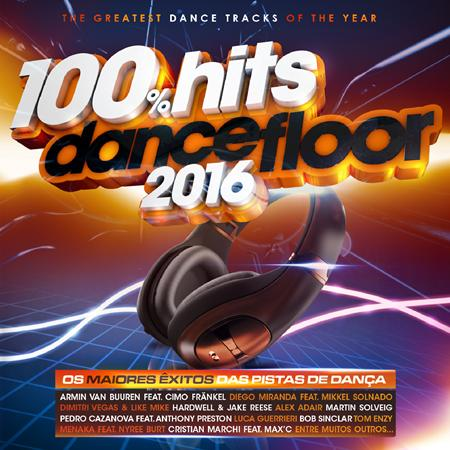 Various Artists - 100% Hits Dancefloor 2016 - Zortam Music