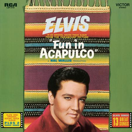 Elvis Presley - Fun in Acapulco, The