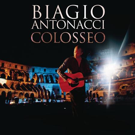 Biagio Antonacci - Colosseo [live] - Zortam Music