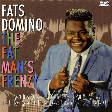 Fats Domino - The Fat Man