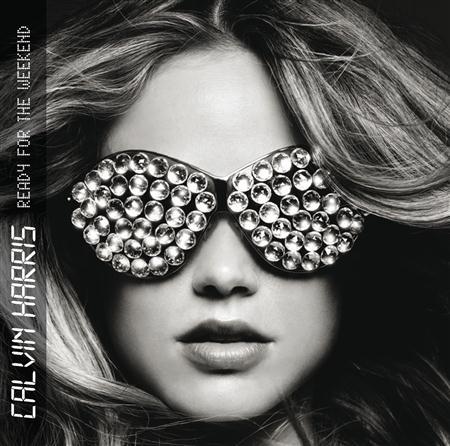 Calvin Harris - Ready For The Weekend CDM - Zortam Music