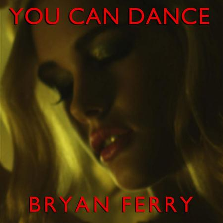 Bryan Ferry - You Can Dance - Zortam Music