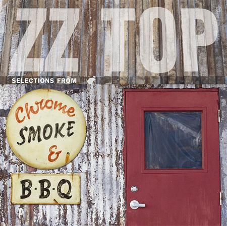 Zz Top - Chrome, Smoke & BBQ: The ZZ Top Box Disc 3 - Zortam Music