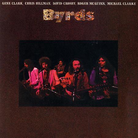 The Byrds - The Byrds (1973 Reunion Album) - Zortam Music