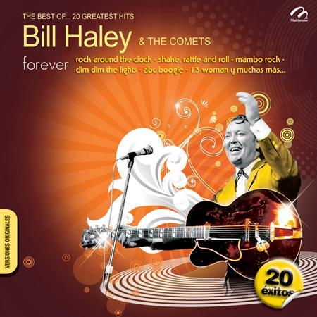 BILL HALEY - The Best of Bill Haley & the Comets[Liquid 8] - Zortam Music