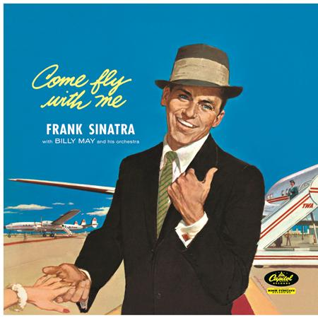Frank Sinatra - Come Fly With Me (Remastered) - Zortam Music