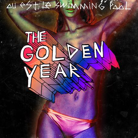 Ou Est Le Swimming Pool - The Golden Year - Zortam Music