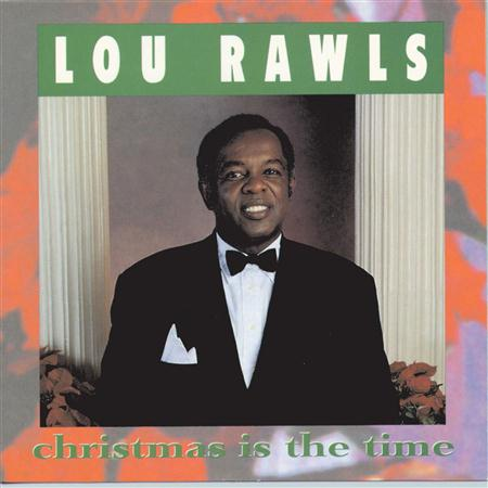 Lou Rawls - Christmas Is The Time - Zortam Music