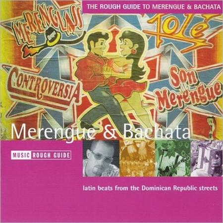 Frank Reyes - The Rough Guide To Merengue & Bachata - Zortam Music