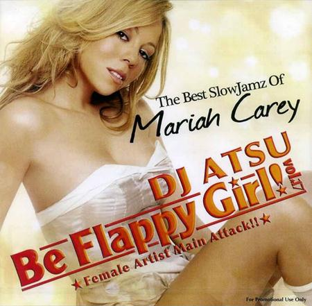Mariah Carey - Dj Atsu Be Flappy Girl! - Zortam Music