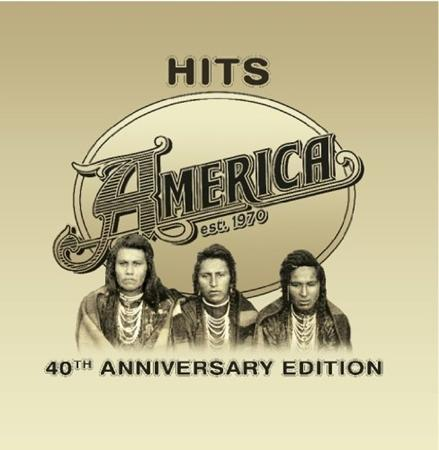 America - Hits 40th Anniversary Edition - Zortam Music