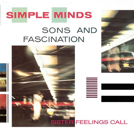 Simple Minds - Sons And Fascination  Sister Feelings Call - Zortam Music