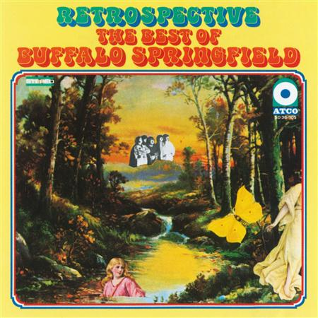 Buffalo Springfield - The Best Of Buffalo Springfield: Retrospective - Zortam Music