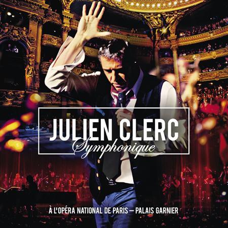 Julien Clerc - Symphonique [Live] [Disc 1] - Zortam Music