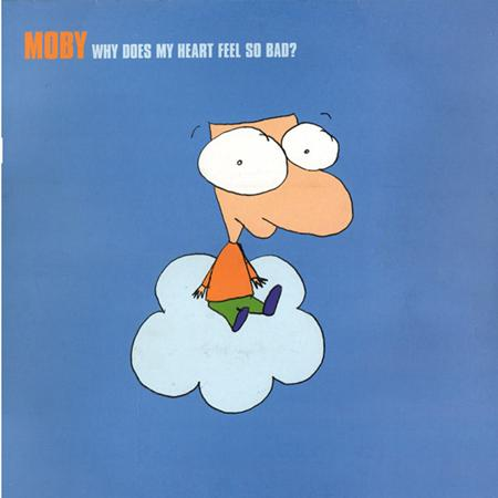 Moby - Why Does My Heart Feel So Bad [CD #2] - Zortam Music