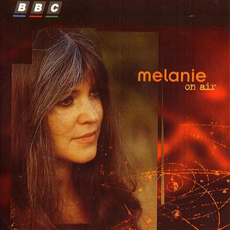 Melanie - Melanie On Air - Zortam Music