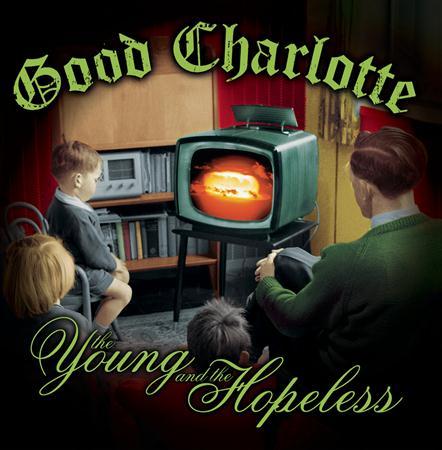 Good Charlotte - Young And The Hopeless [Bonus - Zortam Music