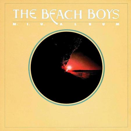 The Beach Boys - 1978 - M.I.U. Album - Zortam Music