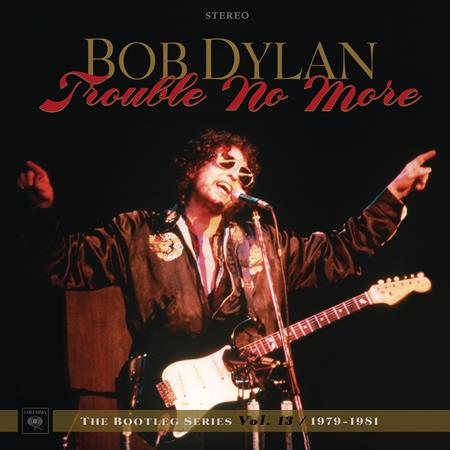 Bob Dylan - The Bootleg Series Vol. 13.Trouble No More.Disc 2 Live - Zortam Music