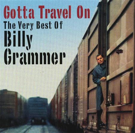 Billy Grammer - Gotta Travel On / Chasing a Dr - Zortam Music
