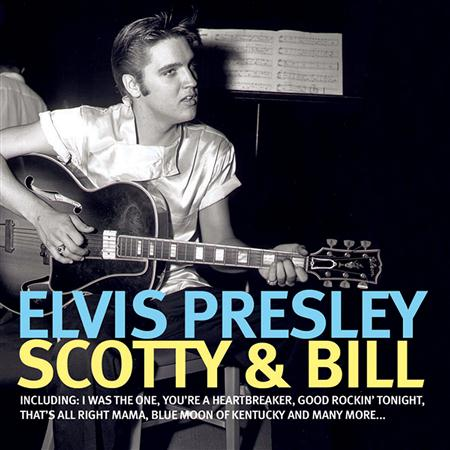 Elvis Presley - Scotty & Bill - Zortam Music