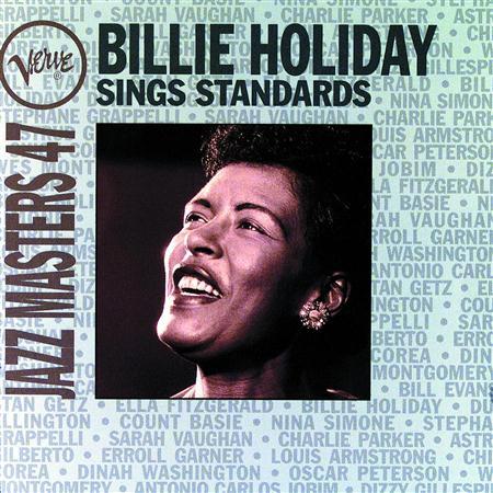 Billie Holiday - Jazz Masters 47 Billie Holiday Sings Standards - Zortam Music