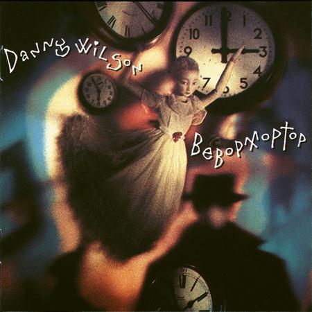 Danny Wilson - Be Bop Moptop - Zortam Music