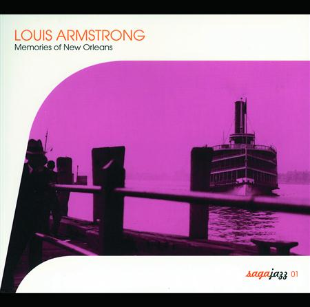 Louis Armstrong - Saga Jazz: Memories Of New Orleans - Zortam Music